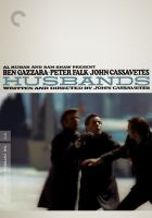 Husbands: A Comedy About Life and Death and Freedom