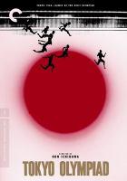 Tokyo Olympiad [videorecording (DVD)]