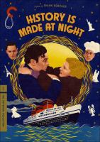 History is made at night1 videodisc (approximately 97 min.) : sound, black and white ; 4 3/4 in.