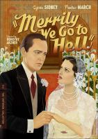 Merrily we go to Hell1 videodisc (83 min.) : sound, black and white ; 4 3/4 in.