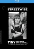 Streetwise ; Tiny : the Life of Erin Blackwell