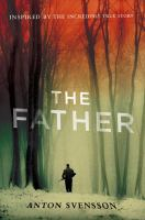 The Father : Made In Sweden, Part 1