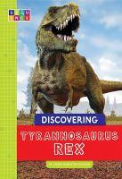 Discovering Tyrannosaurus Rex