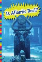 Is Atlantis Real?