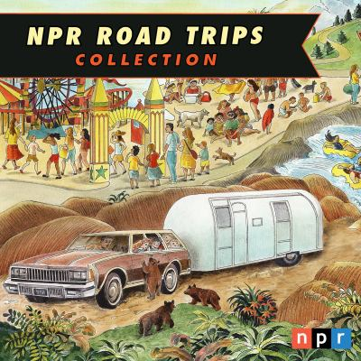 Cover image for NPR Road Trips Collection