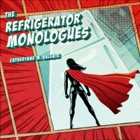 Image: The Refrigerator Monologues