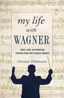 My Life With Wagner