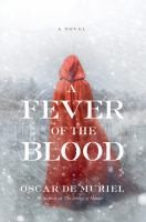 A Fever of the Blood