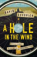 A hole in the wind : a climate scientist's bicycle journey across the United States