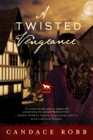 A twisted vengeance : a Kate Clifford mystery
