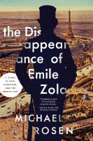 THE DISAPPEARANCE OF ÉMILE ZOLA