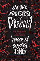 In the footsteps of Dracula : tales of the un-dead count
