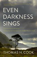 Even Darkness Sings