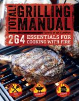 The Total Grill Master Manual