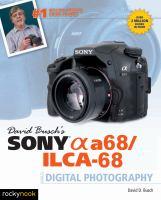 David Busch's Sony [alpha] A68/ILCA-68