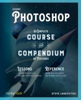 Adobe Photoshop : a complete course and compendium of features
