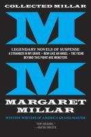 Collected Millar : Legendary Novels of Suspense : A Stranger in My Grave
