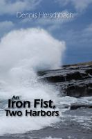 An Iron Fist, Two Harbors