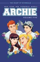 Archie. Volume five, The heart of Riverdale