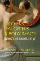 Mothers, Daughters & Body Image