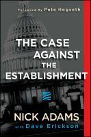 The Case Against the Establishment