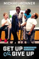 Get Up or Give Up : How I Almost Gave Up on Teaching