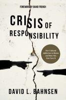 Crisis of Responsibility