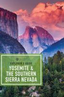 Yosemite & the Southern Sierra Nevada