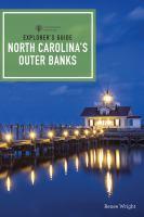 Explorer's Guide North Carolina's Outer Banks & Crystal Coast
