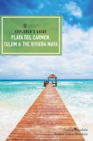 Playa Del Carmen, Tulum & the Riviera Maya