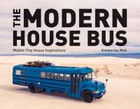 The Modern House Bus