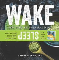 Wake, What to Eat and Do for More Energy