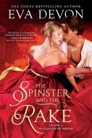 THE SPINSTER AND THE RAKE: NEVER A WALLFLOWER