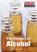 The Dangers of Alcohol