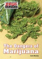 The Dangers of Marijuana