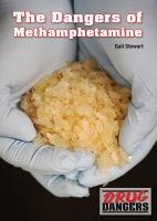 The Dangers of Methamphetamine