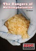 The Dangers of Methamphetamine