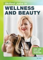 Skilled Jobs in Wellness and Beauty