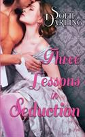 Three Lessons in Seduction