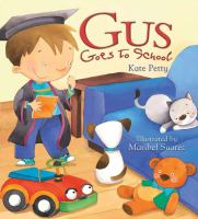 Gus Goes to School