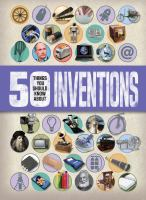 50 Things You Should Know About Inventions