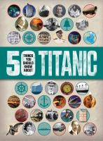 50 Things You Should Know About Titanic