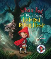 Who's Bad and Who's Good, Little Red Riding Hood?