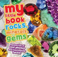 My Little Book of Rocks, Minerals, and Gems