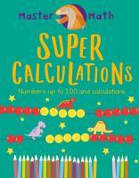 Super Calculations