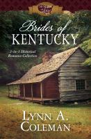 Brides of Kentucky : 3-in-1 historical romance collection