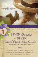 Seven Brides for Seven Mail-order Husbands Romance Collection