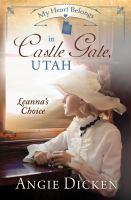 My Heart Belongs in Castle Gate, Utah