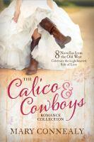 The Calico & Cowboys Romance Collection