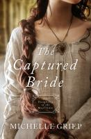 Captured Bride : Daughters of the Mayflower - Book 3
